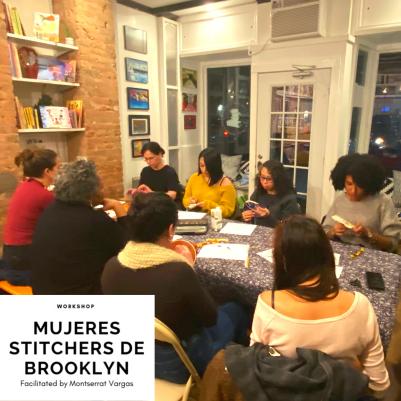 Mujeres Stitchers de Brooklyn. January. 2019. y